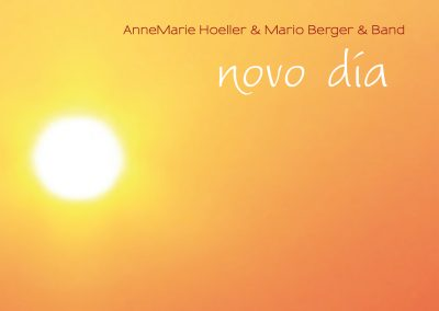 novo dia – AnneMarie Hoeller & Mario Berger